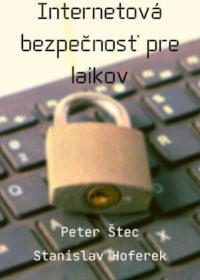 Internetová bezpečnosť pre laikov