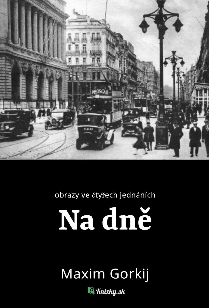 na dne gorkij eknizky.sk